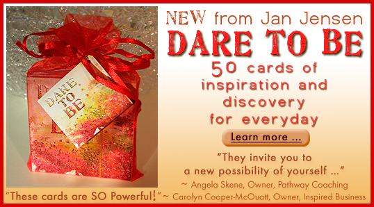 DARE TO BE Cards by Jan Jensen